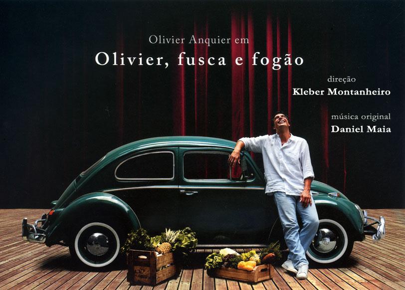 Olivier, Fusca e Fogão